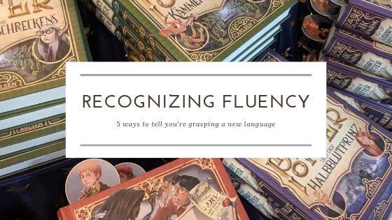 recognizing fluency language learning german english travel